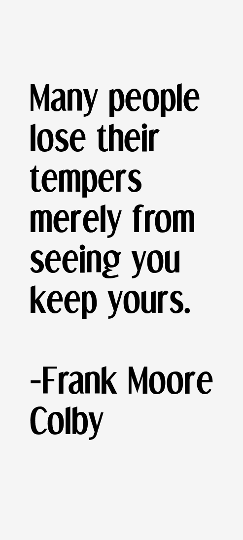 Frank Moore Colby Quotes