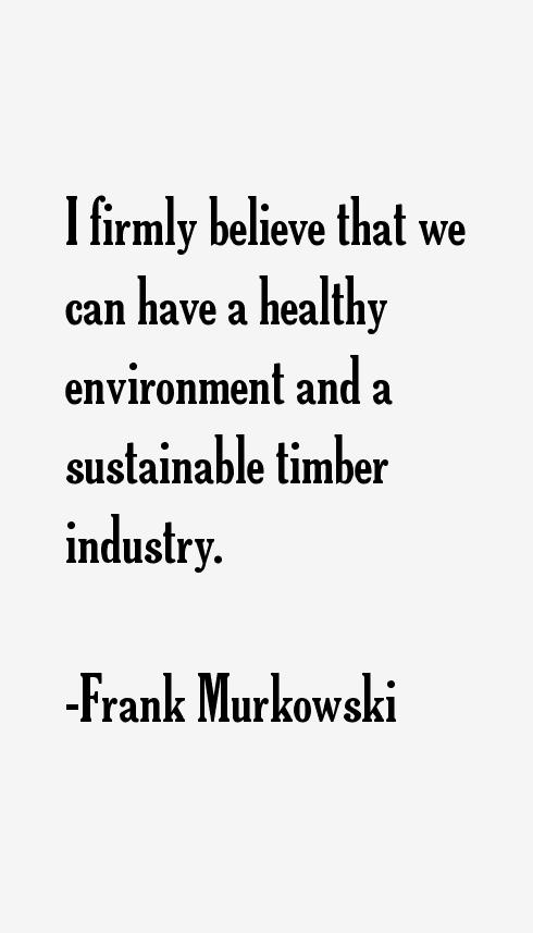 Frank Murkowski Quotes