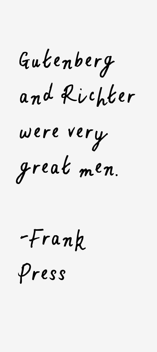Frank Press Quotes