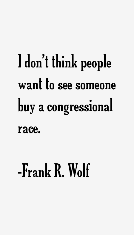 Frank R. Wolf Quotes