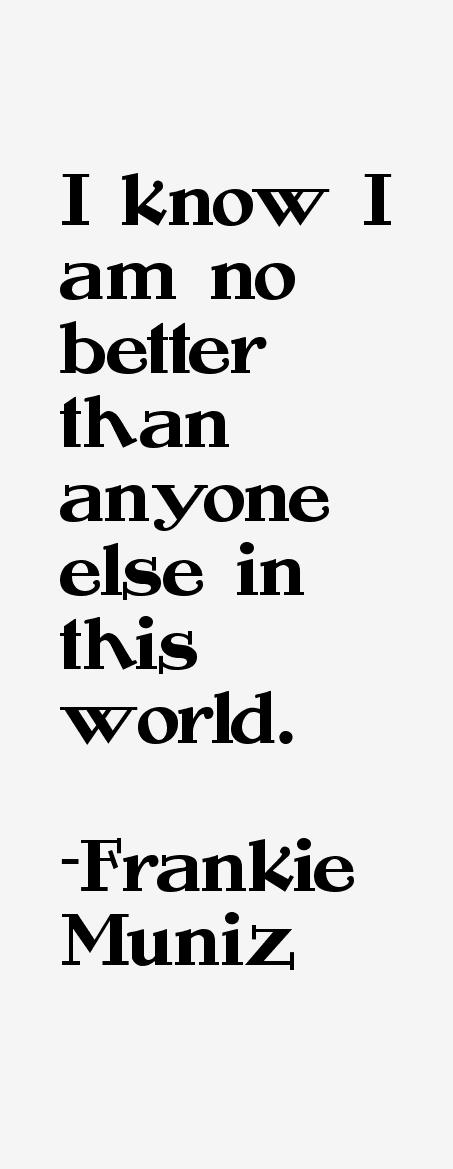 Frankie Muniz Quotes