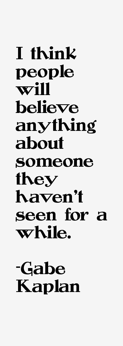 Gabe Kaplan Quotes
