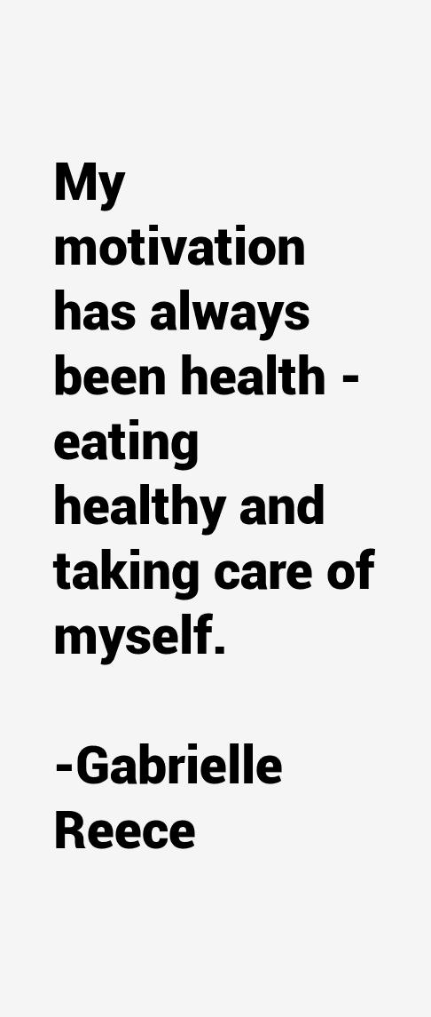 Gabrielle Reece Quotes