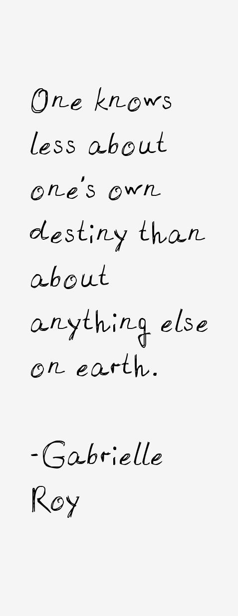 Gabrielle Roy Quotes