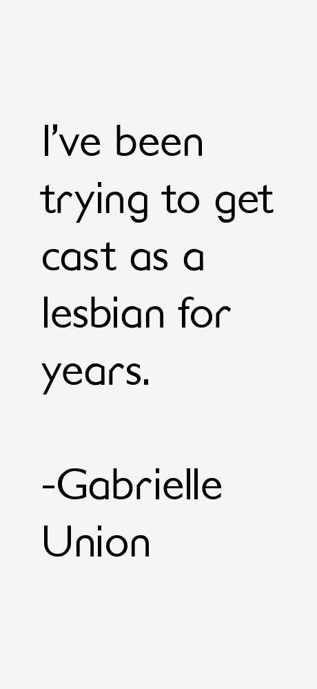Gabrielle Union Quotes