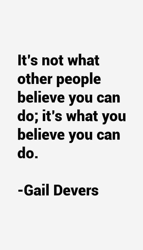 Gail Devers Quotes
