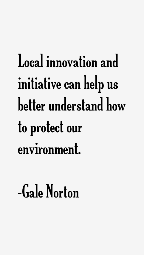 Gale Norton Quotes