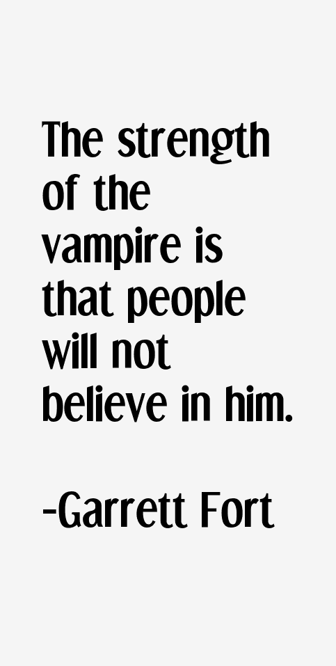 Garrett Fort Quotes