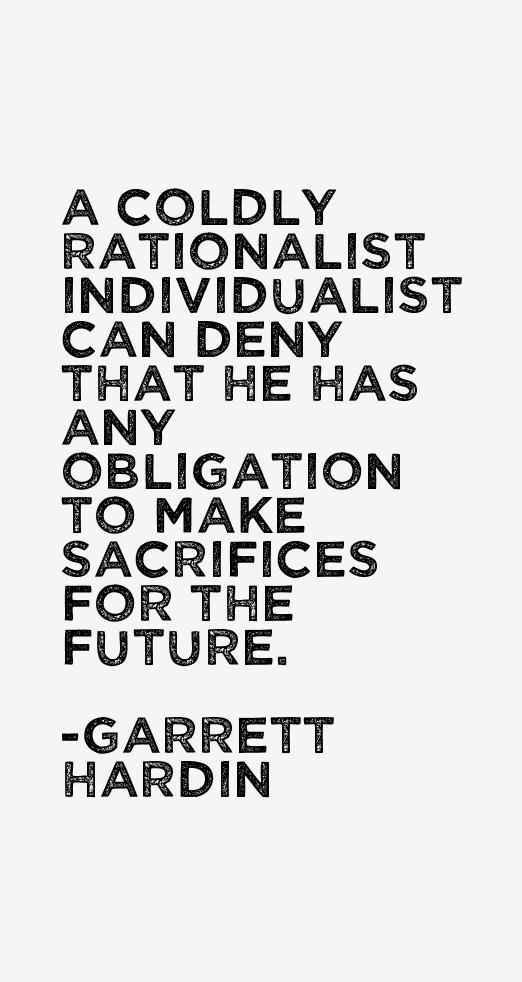 Garrett Hardin Quotes