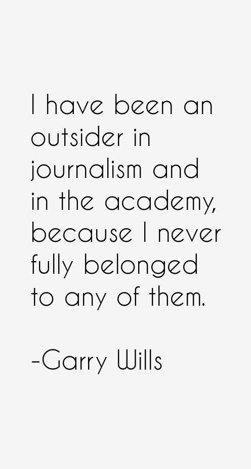 Garry Wills Quotes