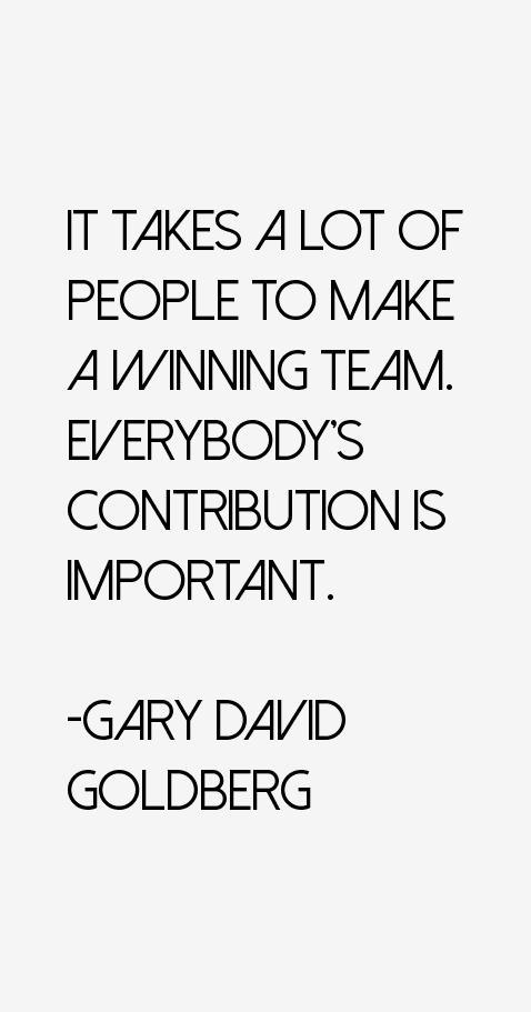 Gary David Goldberg Quotes