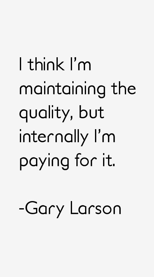 Gary Larson Quotes