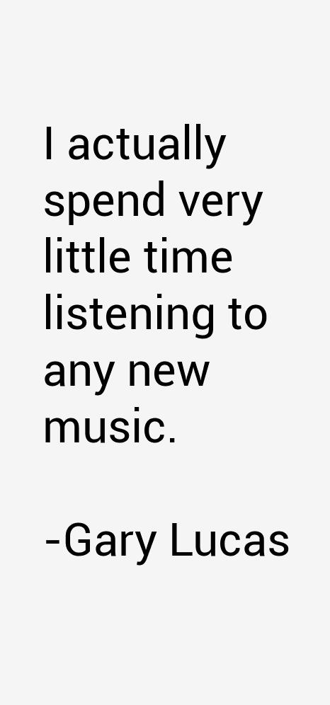 Gary Lucas Quotes