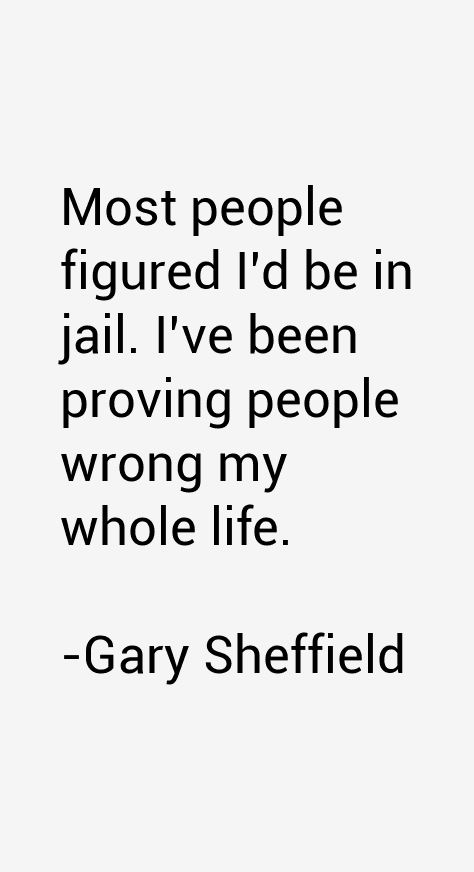 Gary Sheffield Quotes