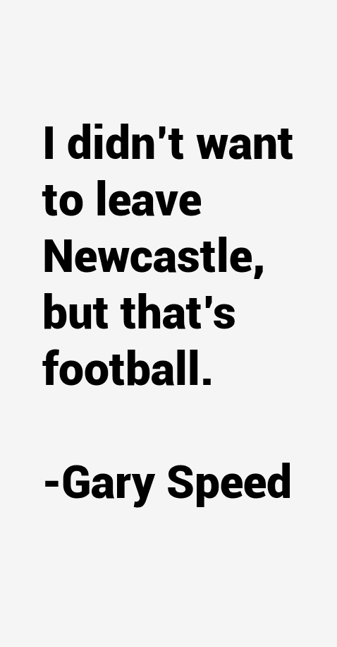 Gary Speed Quotes