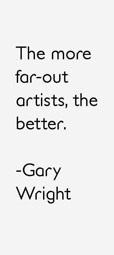 Gary Wright Quotes