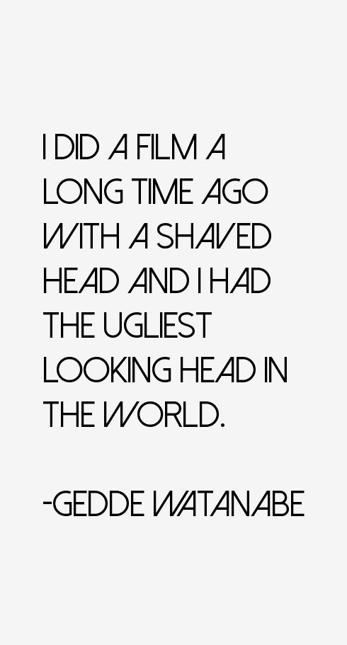Gedde Watanabe Quotes