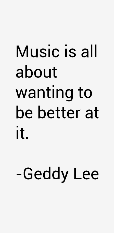 Geddy Lee Quotes