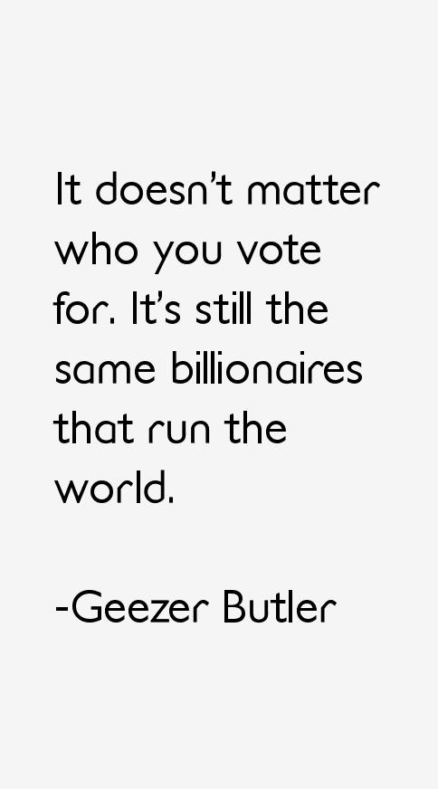 Geezer Butler Quotes
