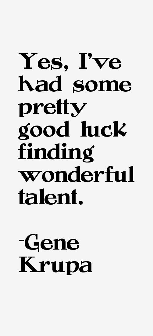 Gene Krupa Quotes