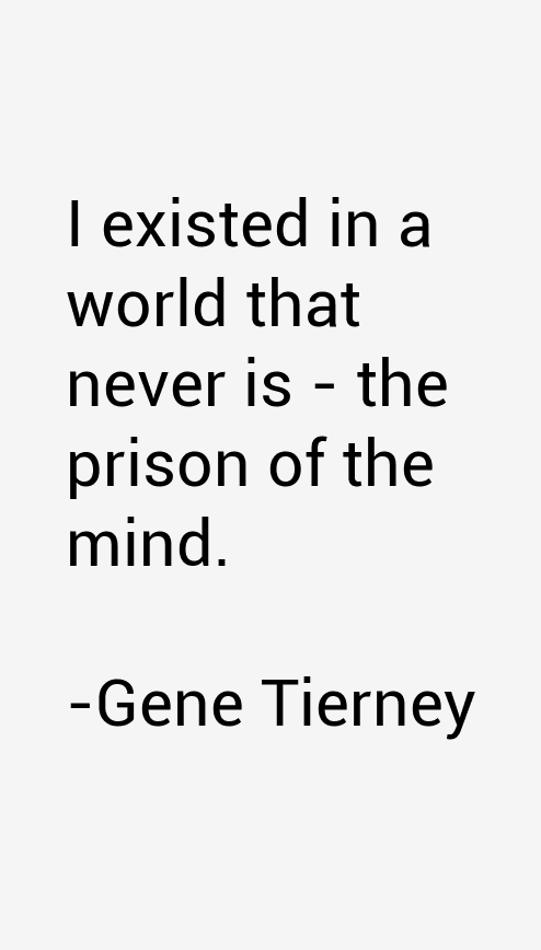 Gene Tierney Quotes