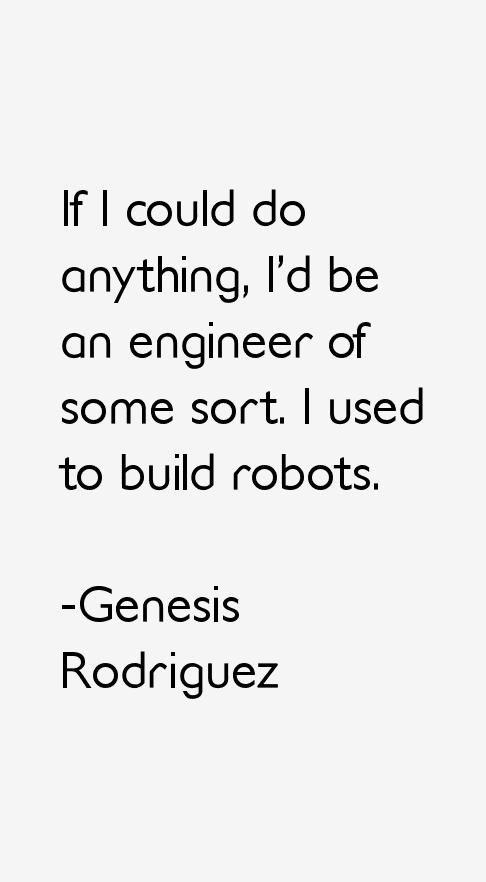 Genesis Rodriguez Quotes