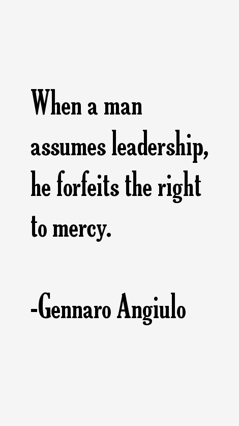 Gennaro Angiulo Quotes
