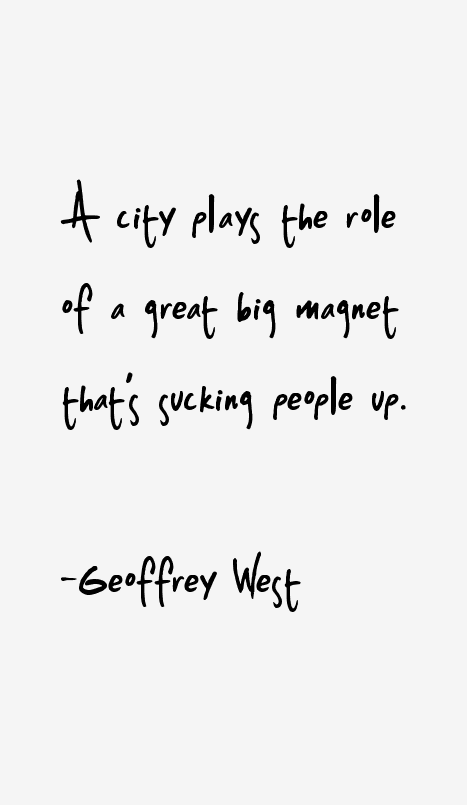 Geoffrey West Quotes