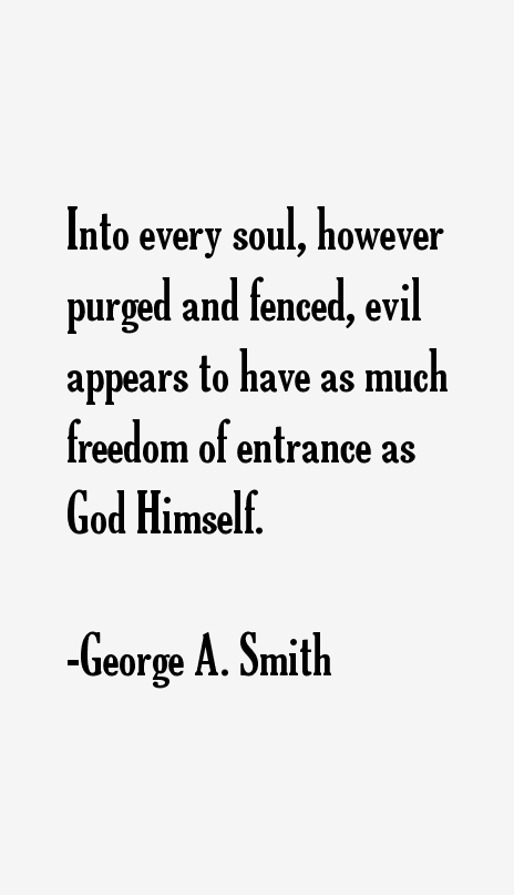 George A. Smith Quotes