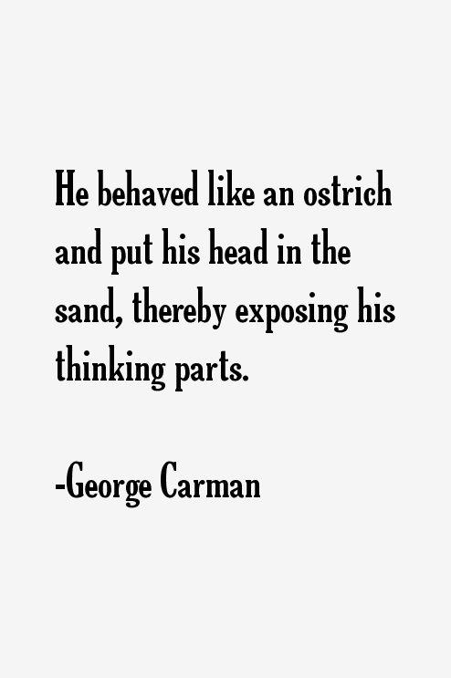 George Carman Quotes