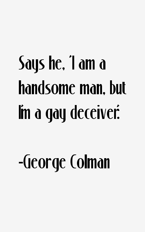 George Colman Quotes