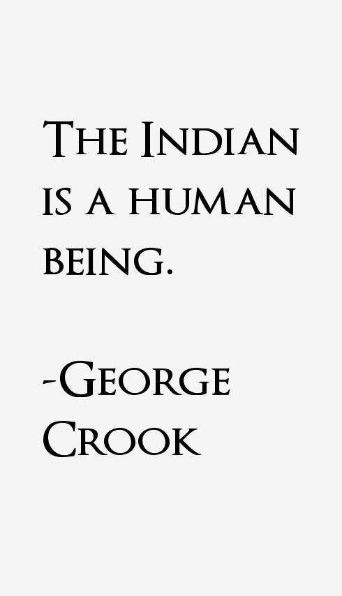 George Crook Quotes