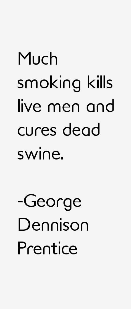George Dennison Prentice Quotes
