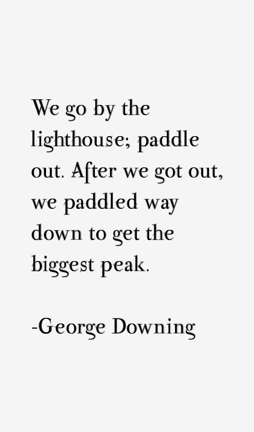 George Downing Quotes