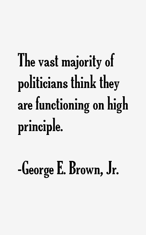 George E. Brown, Jr. Quotes