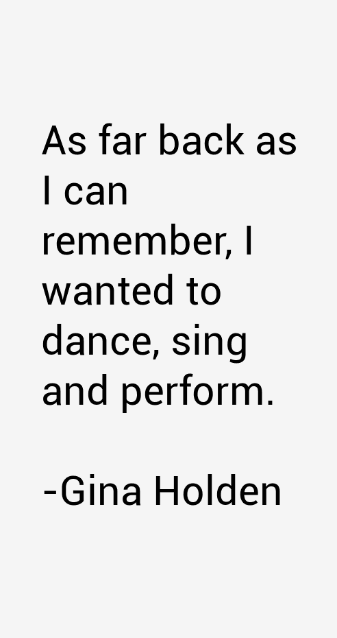 Gina Holden Quotes