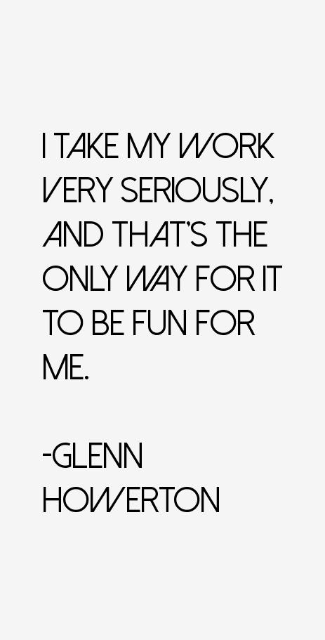 Glenn Howerton Quotes