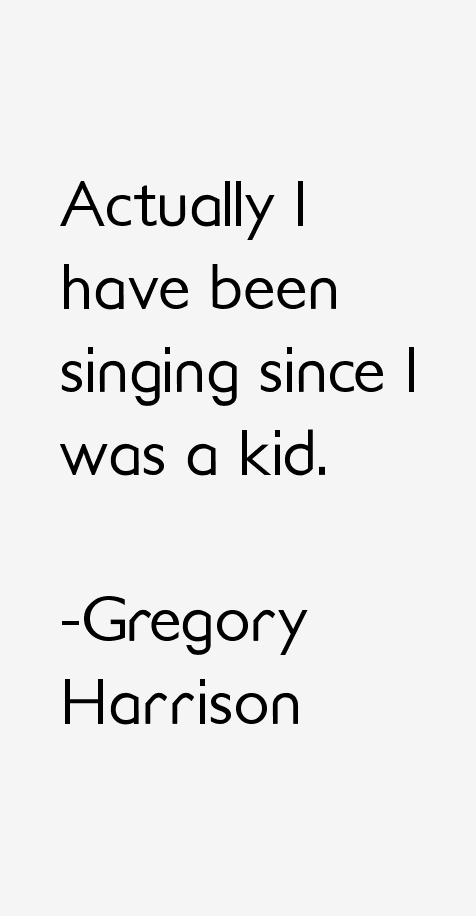 Gregory Harrison Quotes