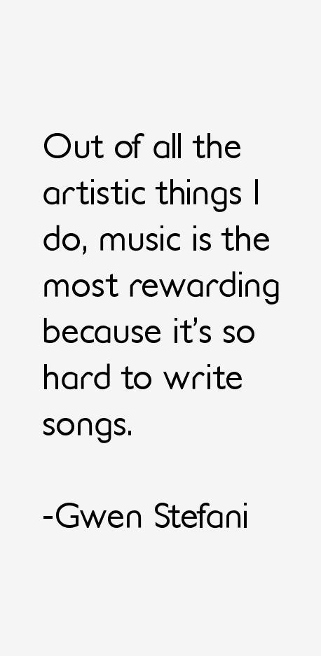 Gwen Stefani Quotes