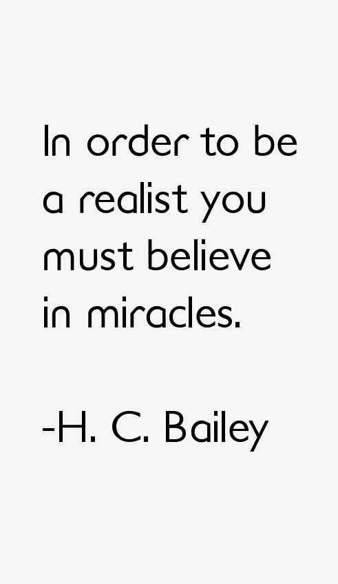 H. C. Bailey Quotes