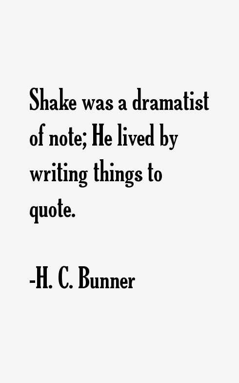 H. C. Bunner Quotes