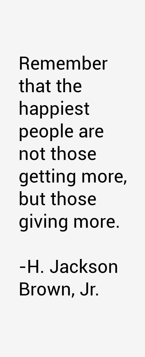 H. Jackson Brown, Jr. Quotes