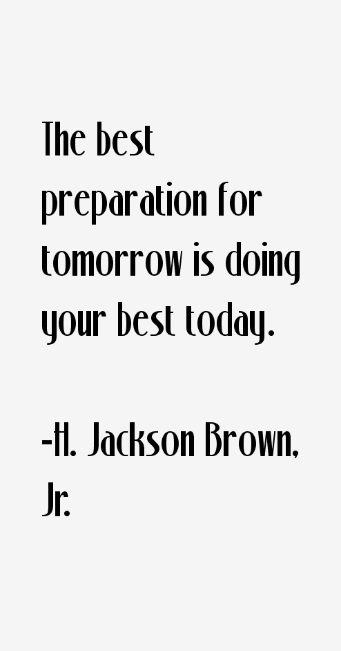 H. Jackson Brown, Jr. Quotes