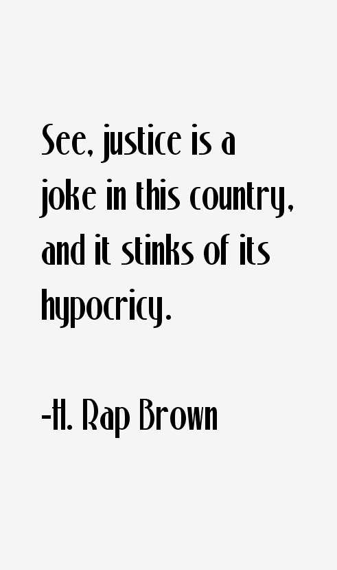H. Rap Brown Quotes