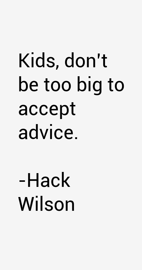 Hack Wilson Quotes
