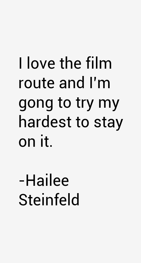 Hailee Steinfeld Quotes