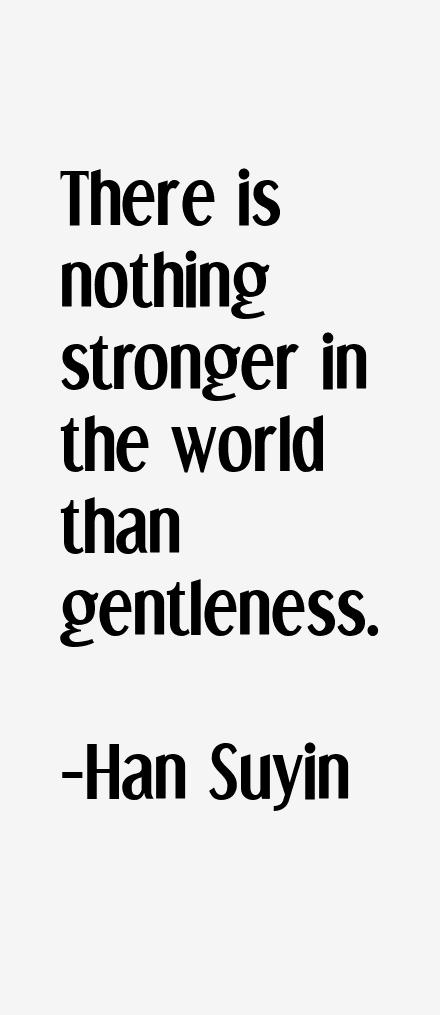 Han Suyin Quotes