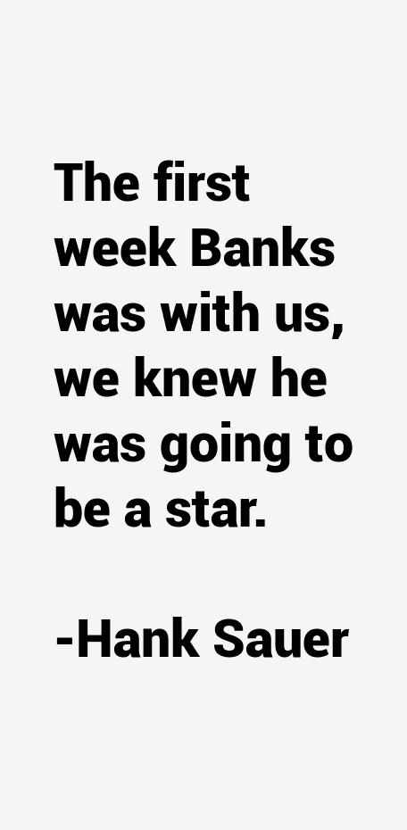 Hank Sauer Quotes