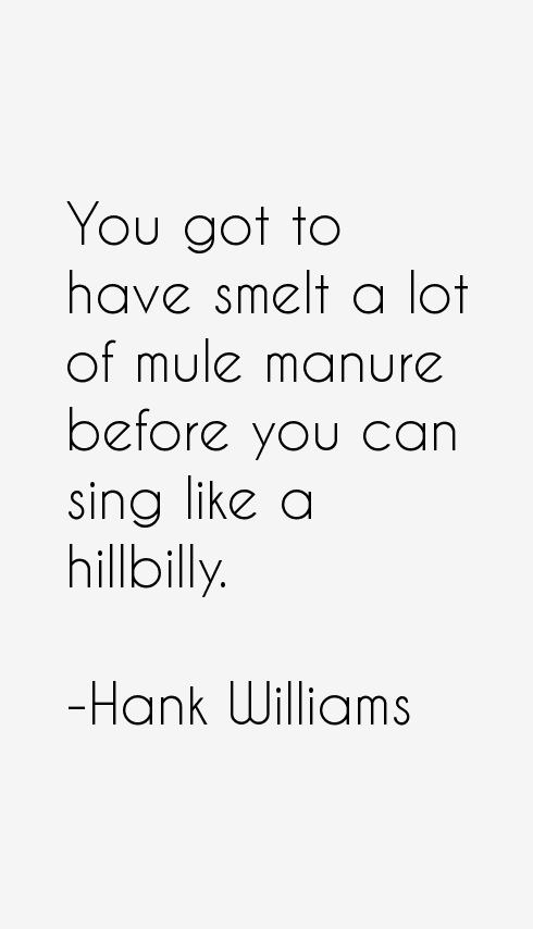 Hank Williams Quotes