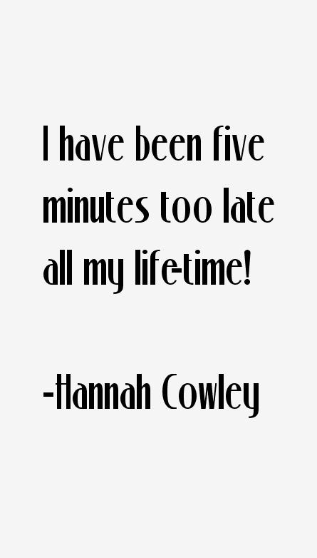 Hannah Cowley Quotes